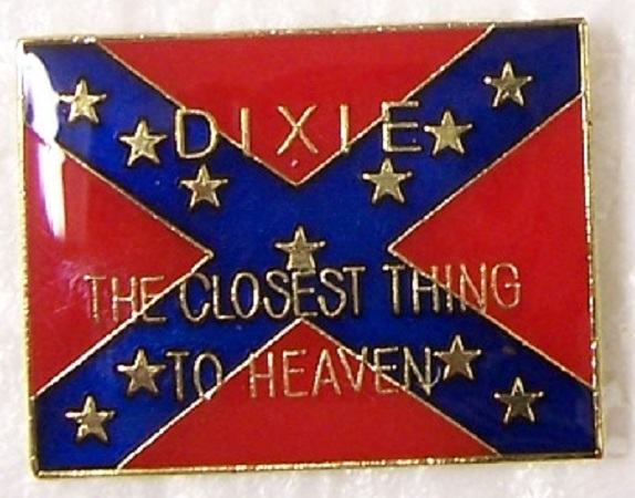 Dixie The Closest Thing to Heaven Confederate States of America CSA metal hat or lapel pin thumbnail
