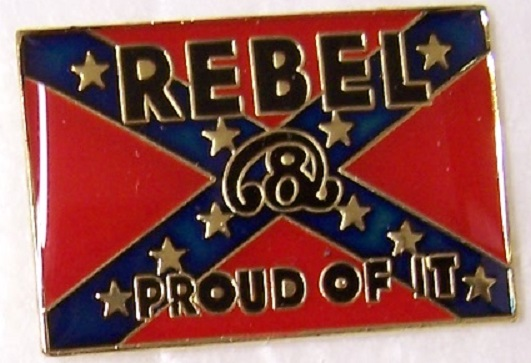 Rebel and Proud of It Confederate States of America CSA metal hat or lapel pin thumbnail