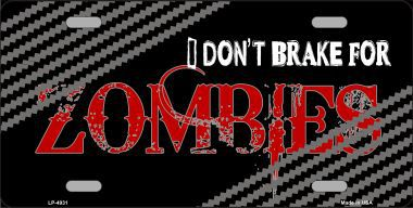I Dont Brake for Zombies Aluminum License Plate thumbnail