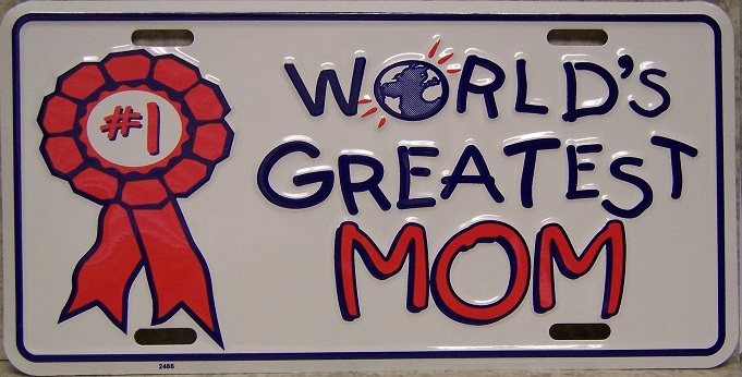 Worlds Greatest Mom Aluminum License Plate thumbnail