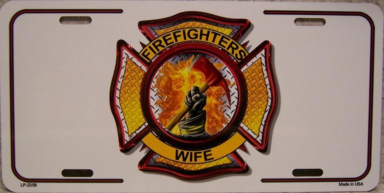 Firefighters Wife Aluminum License Plate America at Work thumbnail