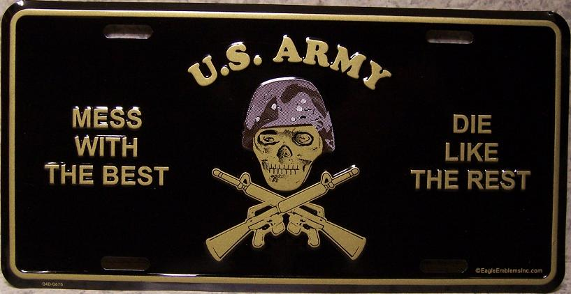 Army Mess with the best die like the rest Aluminum Military License Plate thumbnail