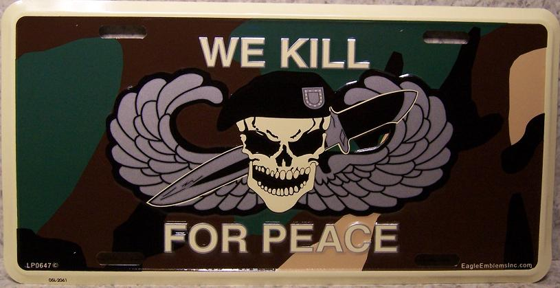 Army We Kill For Peace Airborne Aluminum Military License Plate thumbnail