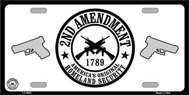 Original Homeland Security Aluminum Second Amendment License Plate thumbnail