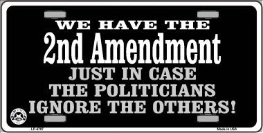 Just in case Aluminum Second Amendment License Plate thumbnail