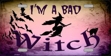 I Am a Bad Witch Halloween Aluminum License Plate thumbnail