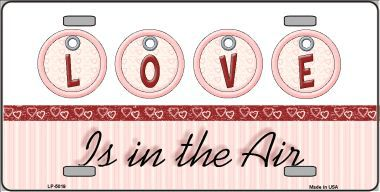 Love is in the Air Valentines Day Aluminum License Plate thumbnail
