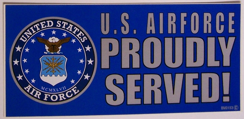 Bumper Window Sticker Military Air Force Proudly Served