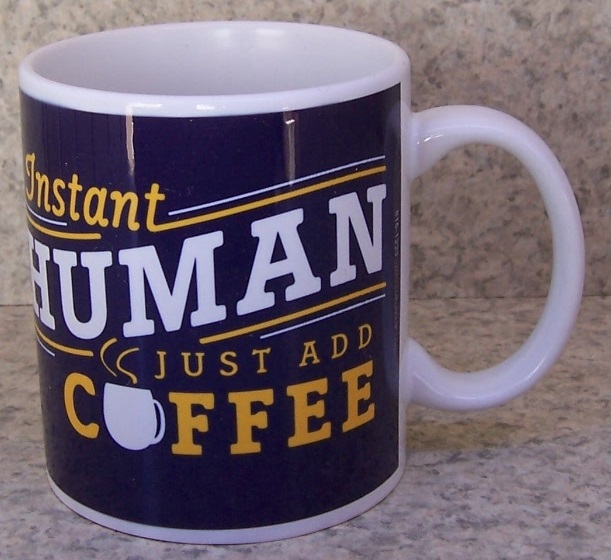 Instant Human Just Add Coffee coffee mug thumbnail