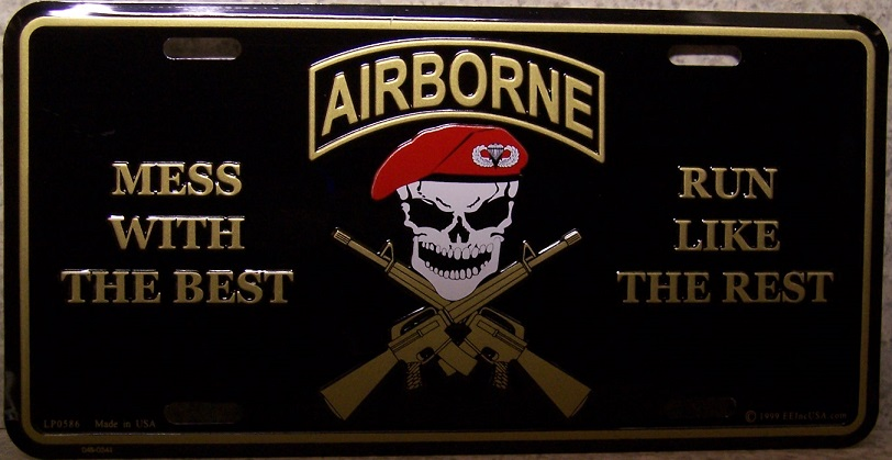 Aluminum Military License Plate Mess with the Best Die like the Rest Army NEW